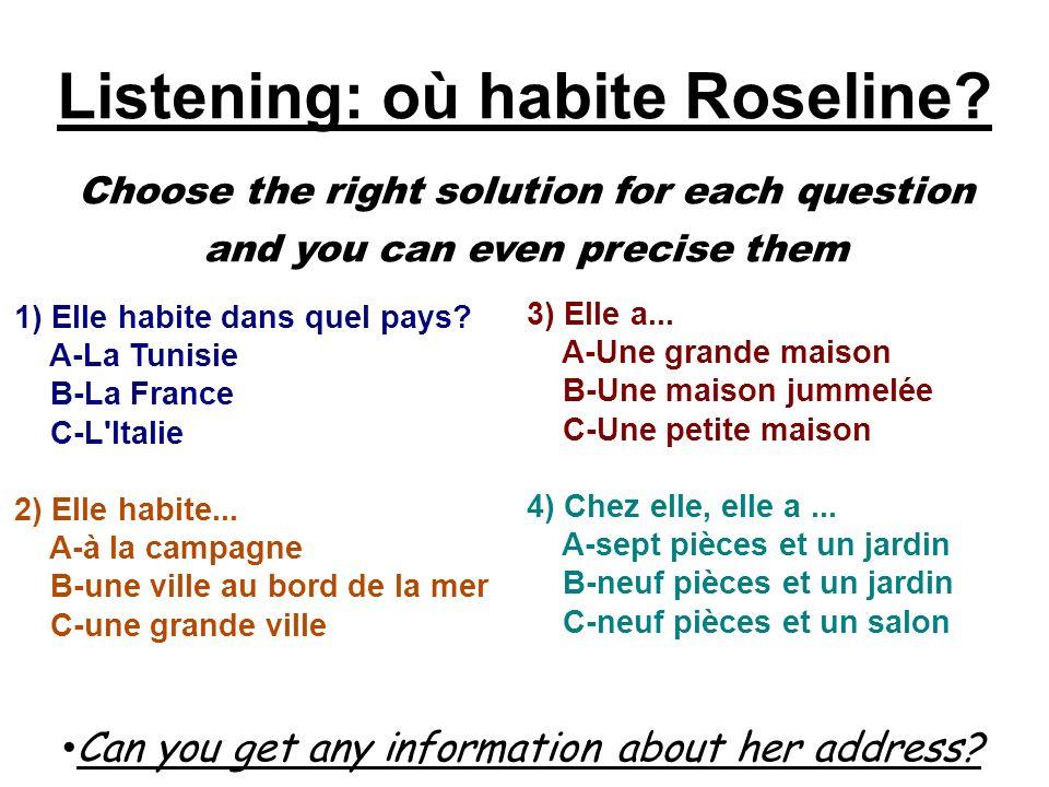Listening: où habite Roseline.