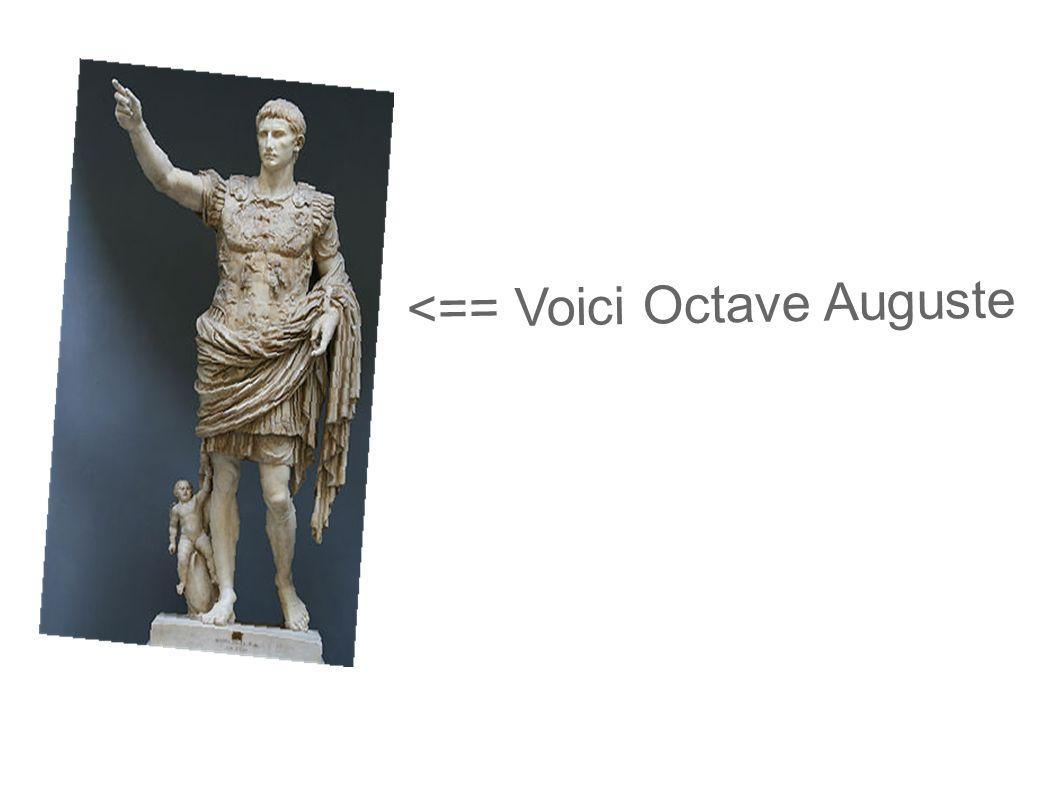 Il est née le 23 septembre 63 avant J.-C. à Rome <== Rome