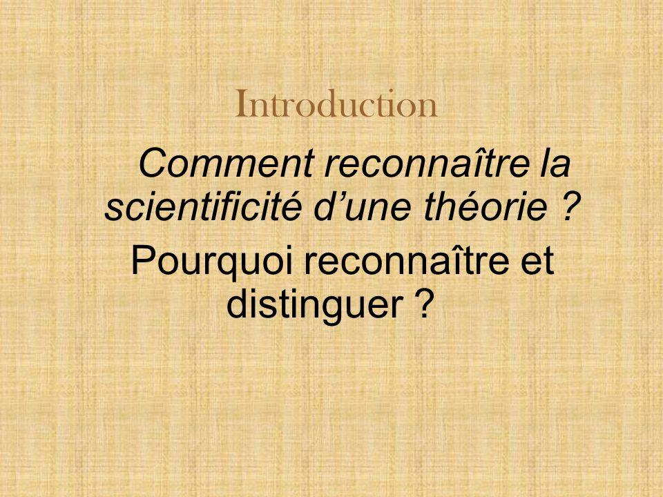Introduction Comment reconnaître la scientificité dune théorie .