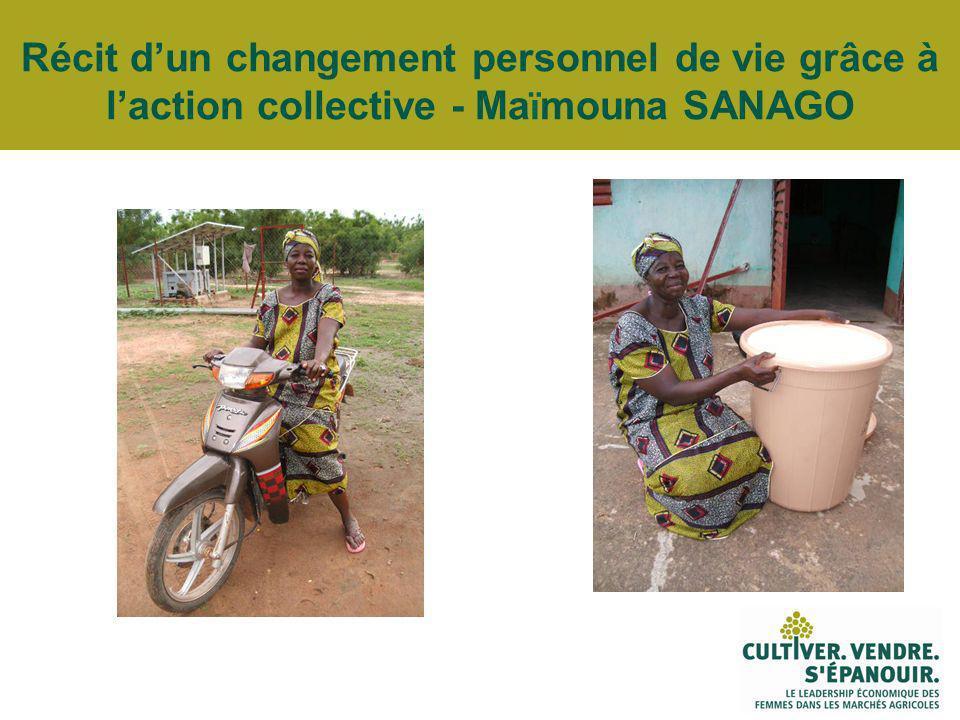 Récit dun changement personnel de vie grâce à laction collective - Ma ï mouna SANAGO