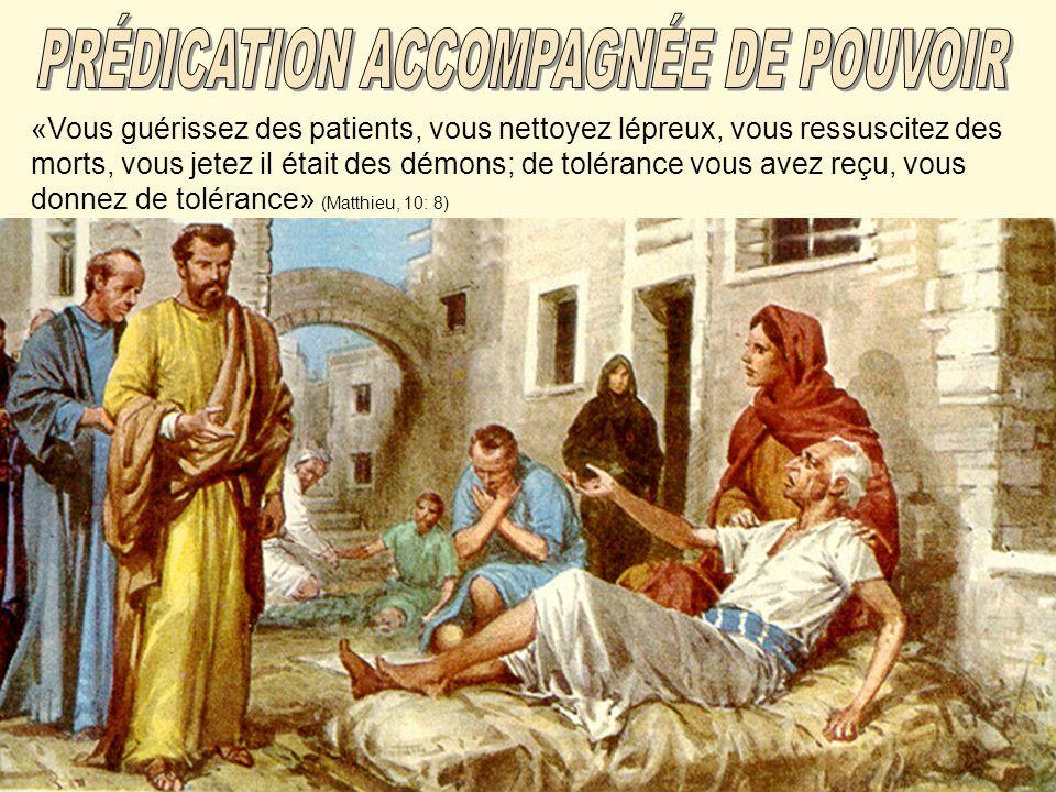 «Vous guérissez des patients, vous nettoyez lépreux, vous ressuscitez des morts, vous jetez il était des démons; de tolérance vous avez reçu, vous donnez de tolérance» (Matthieu, 10: 8)