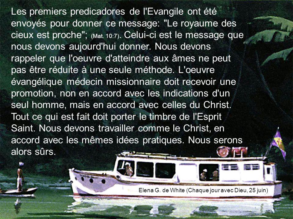 Les premiers predicadores de l Evangile ont été envoyés pour donner ce message: Le royaume des cieux est proche ; (Mat.