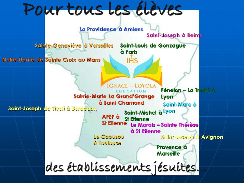 des établissements jésuites… Pour tous les élèves Provence à Marseille Sainte-Marie La GrandGrange à Saint Chamond Le Marais – Sainte Thérèse à St Eti