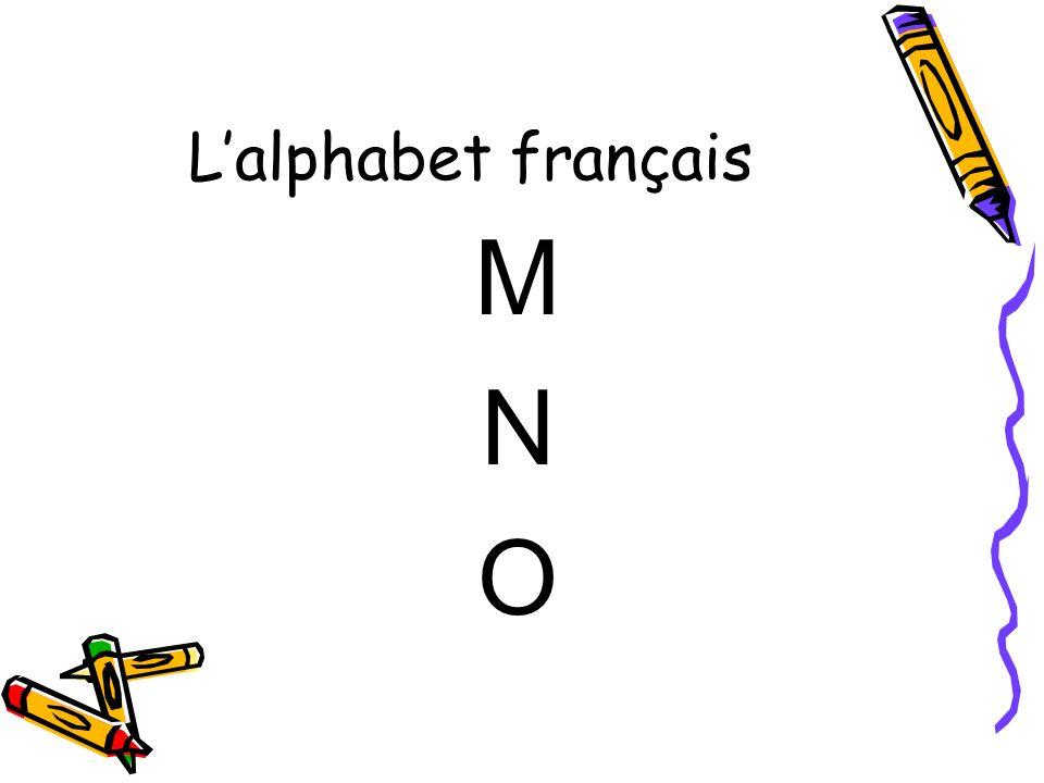 Lalphabet français M N O