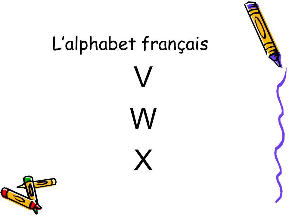 V W X