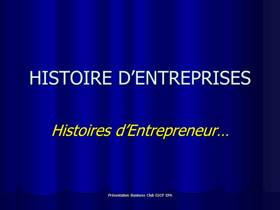Présentation Business Club ESCP EPA MOI Déjà 38 ans...