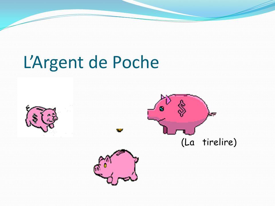 LArgent de Poche (La tirelire)