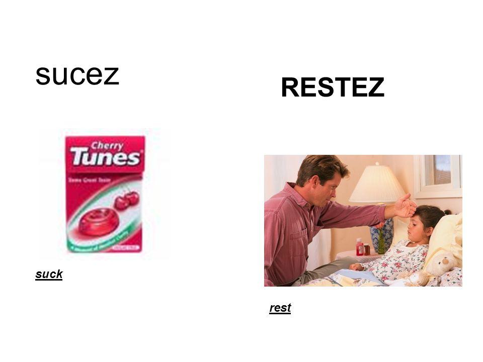 RESTEZ sucez suck rest