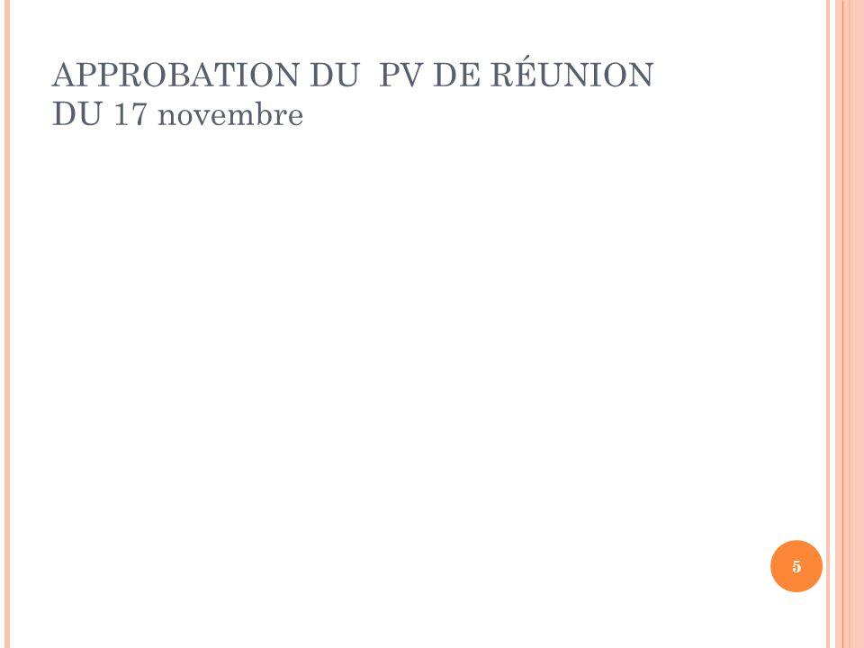 APPROBATION DU PV DE RÉUNION DU 17 novembre 5