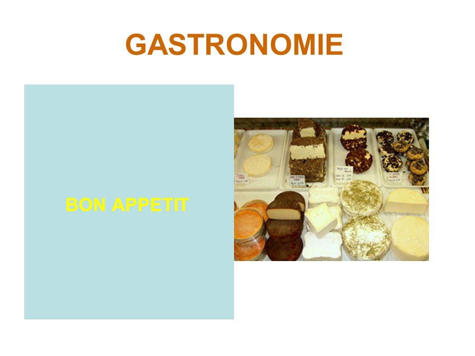 GASTRONOMIE BON APPETIT