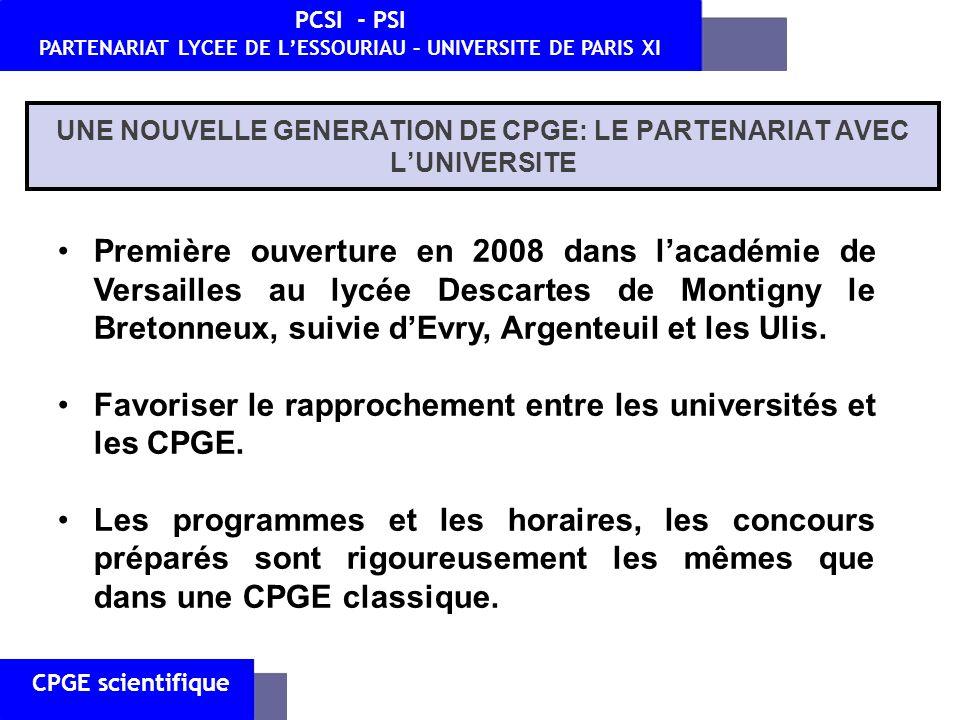 UNE NOUVELLE GENERATION DE CPGE: LE PARTENARIAT AVEC LUNIVERSITE CPGE scientifique PCSI - PSI PARTENARIAT LYCEE DE LESSOURIAU – UNIVERSITE DE PARIS XI