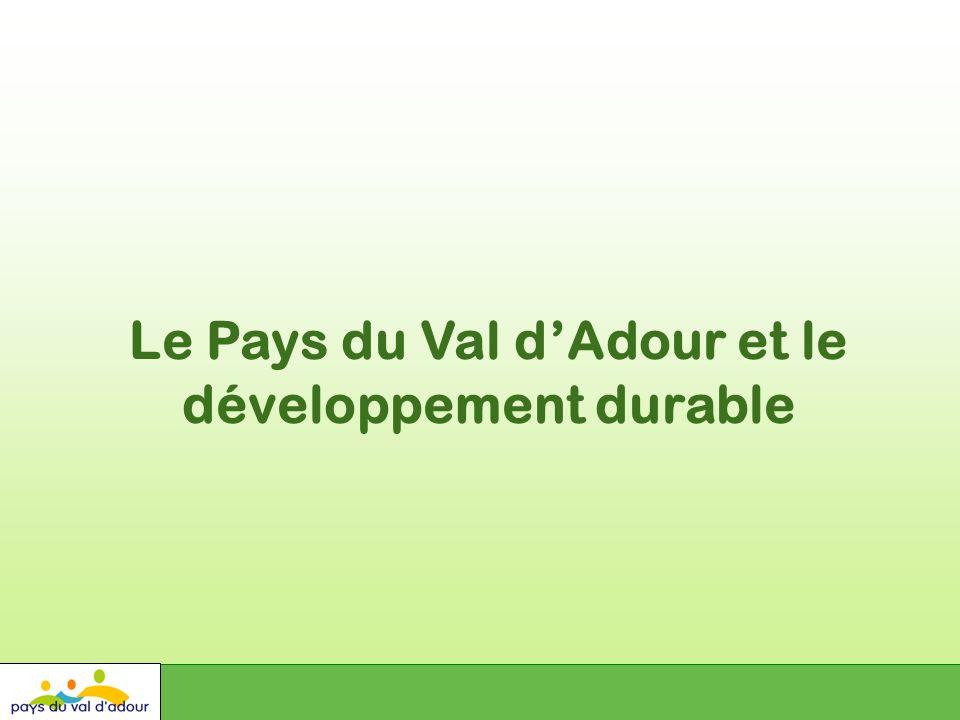 Le Pays du Val dAdour et le développement durable