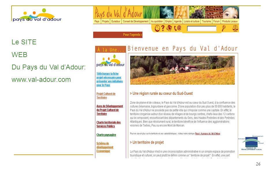 Le SITE WEB Du Pays du Val dAdour: www.val-adour.com 26