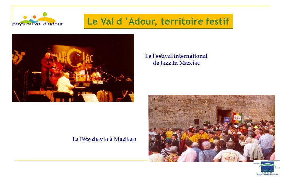 Le Val d Adour, territoire festif Le Festival international de Jazz In Marciac La Fête du vin à Madiran 9