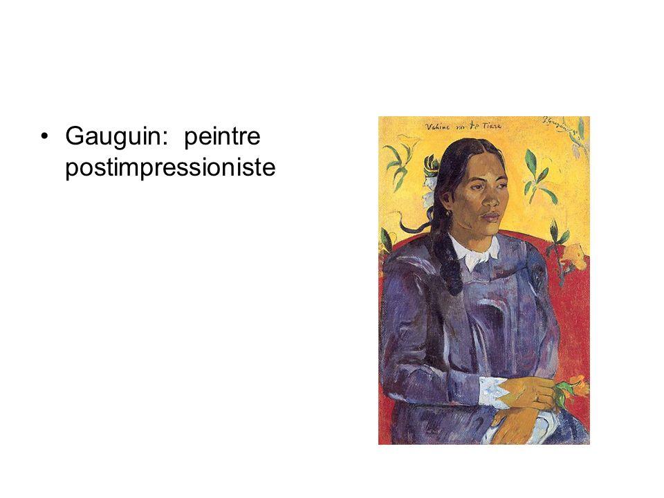 Gauguin: peintre postimpressioniste