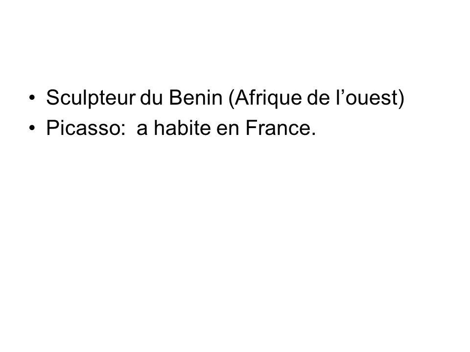 Sculpteur du Benin (Afrique de louest) Picasso: a habite en France.