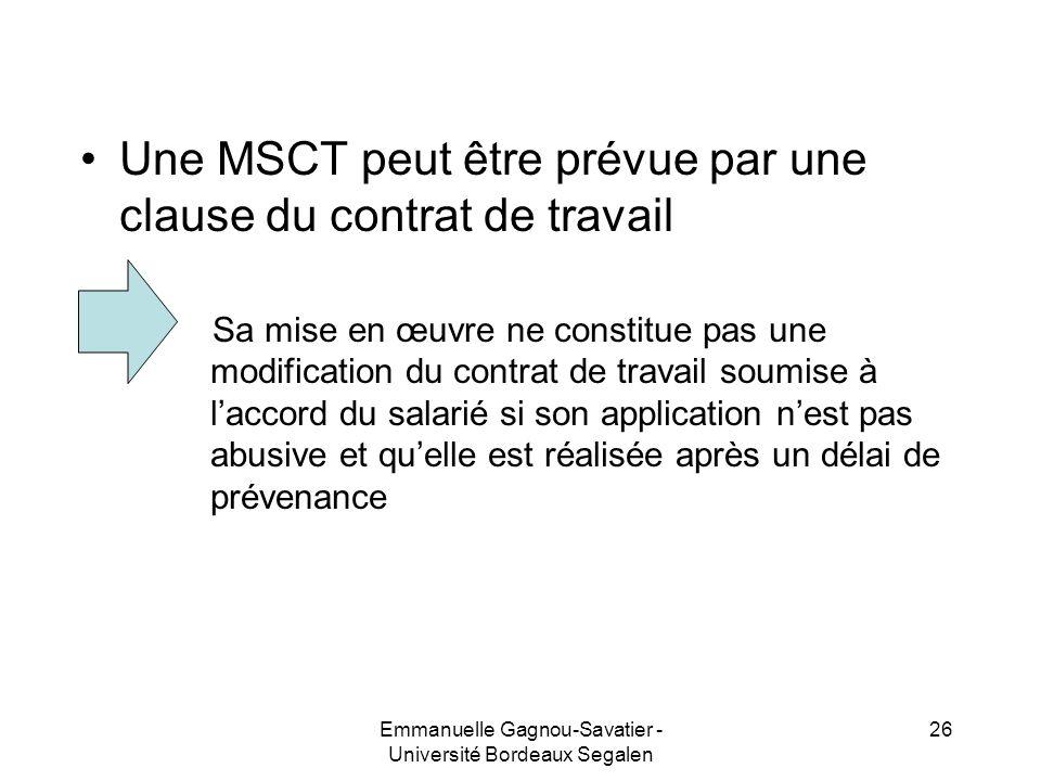 Une MSCT peut être prévue par une clause du contrat de travail Sa mise en œuvre ne constitue pas une modification du contrat de travail soumise à lacc