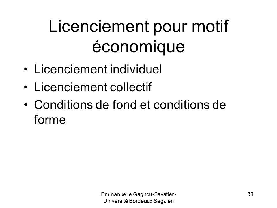 Licenciement pour motif économique Licenciement individuel Licenciement collectif Conditions de fond et conditions de forme 38Emmanuelle Gagnou-Savati