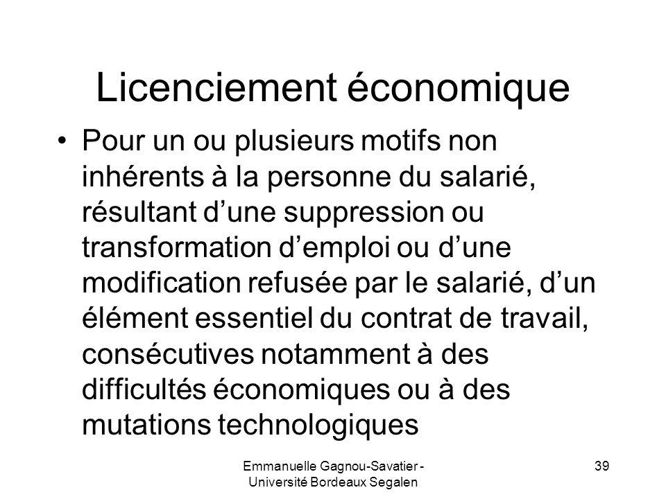 Licenciement économique Pour un ou plusieurs motifs non inhérents à la personne du salarié, résultant dune suppression ou transformation demploi ou du