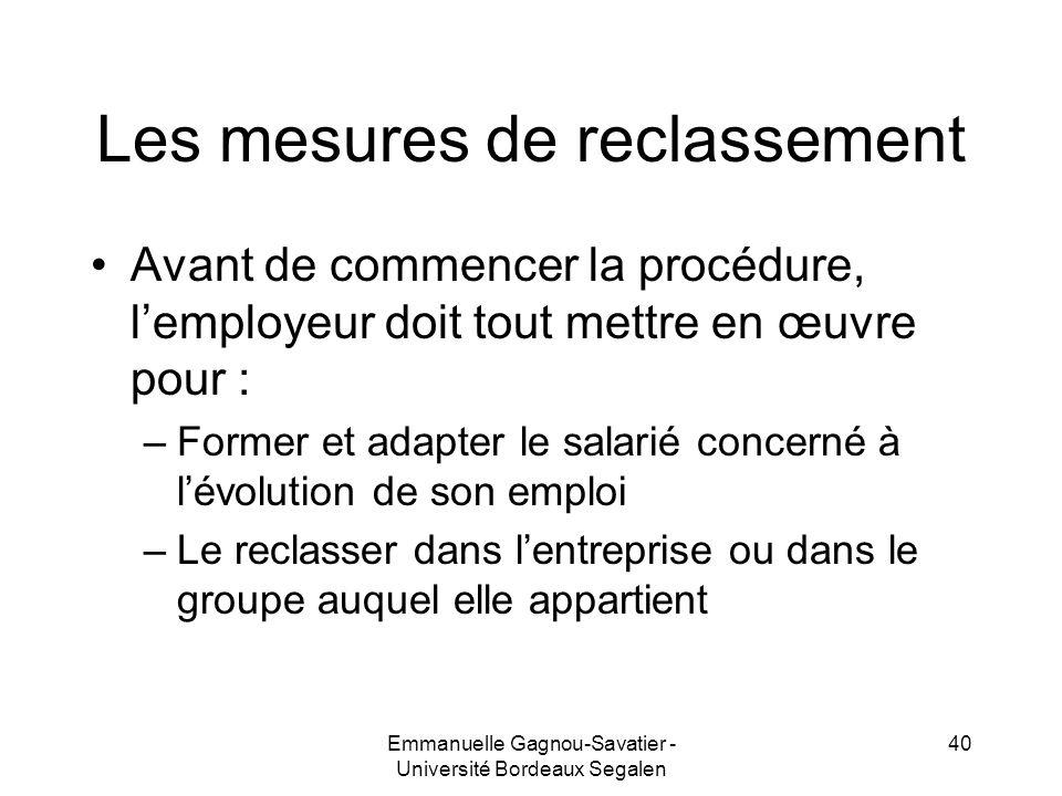 Les mesures de reclassement Avant de commencer la procédure, lemployeur doit tout mettre en œuvre pour : –Former et adapter le salarié concerné à lévo