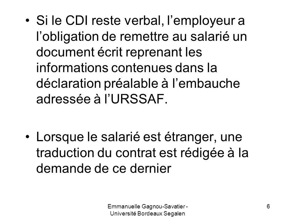 Si le CDI reste verbal, lemployeur a lobligation de remettre au salarié un document écrit reprenant les informations contenues dans la déclaration pré