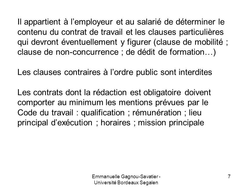 Il appartient à lemployeur et au salarié de déterminer le contenu du contrat de travail et les clauses particulières qui devront éventuellement y figu