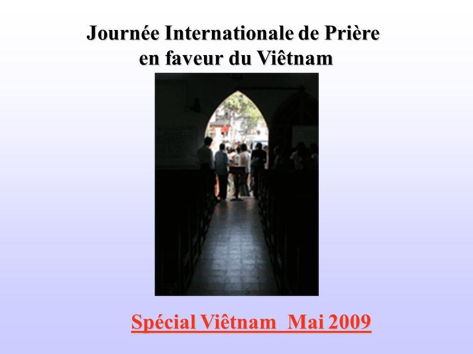 Journée Internationale de Prière en faveur du Viêtnam Spécial Viêtnam Mai 2009 Spécial Viêtnam Mai 2009