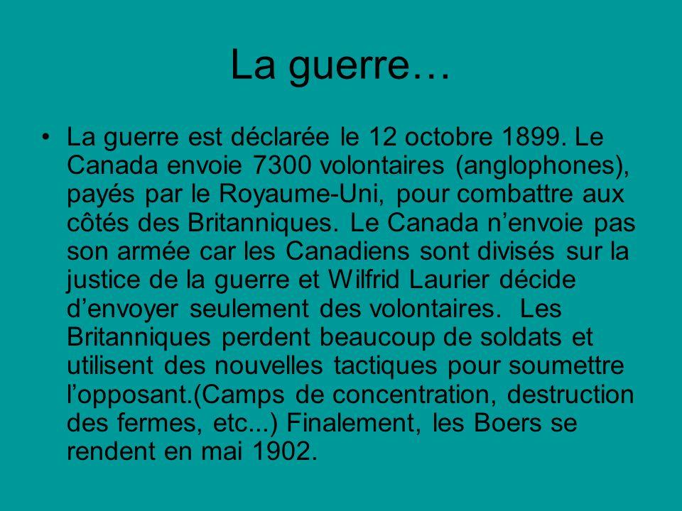 La guerre… La guerre est déclarée le 12 octobre 1899.