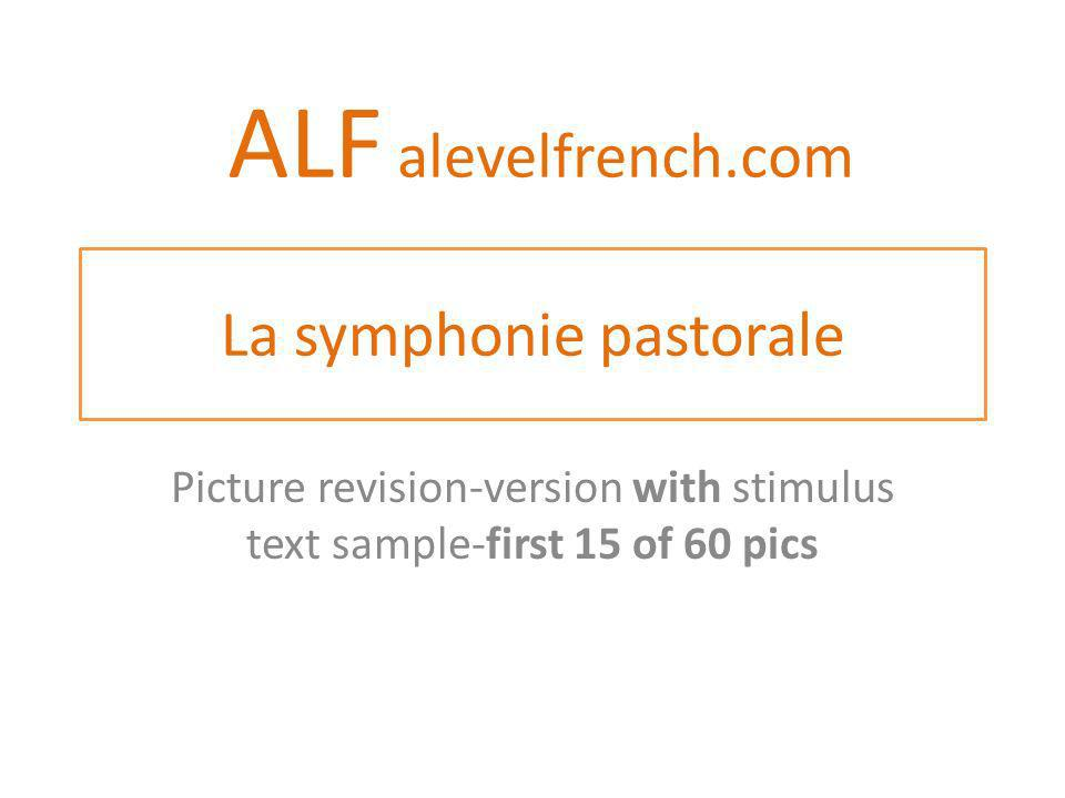 La symphonie pastorale Picture revision-version with stimulus text sample-first 15 of 60 pics ALF alevelfrench.com