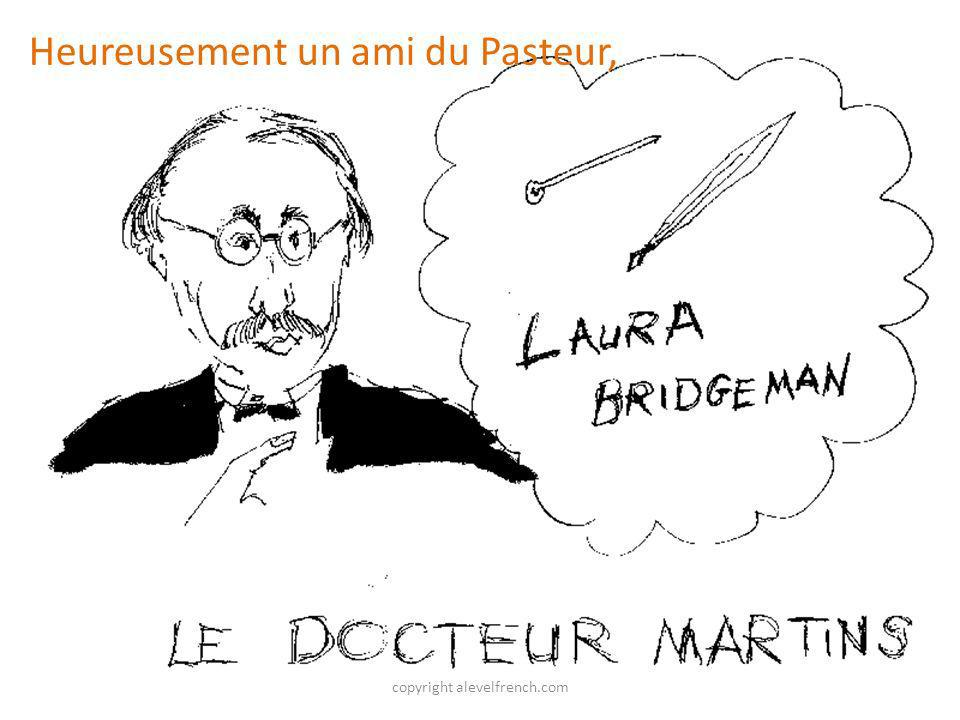 copyright alevelfrench.com Heureusement un ami du Pasteur,