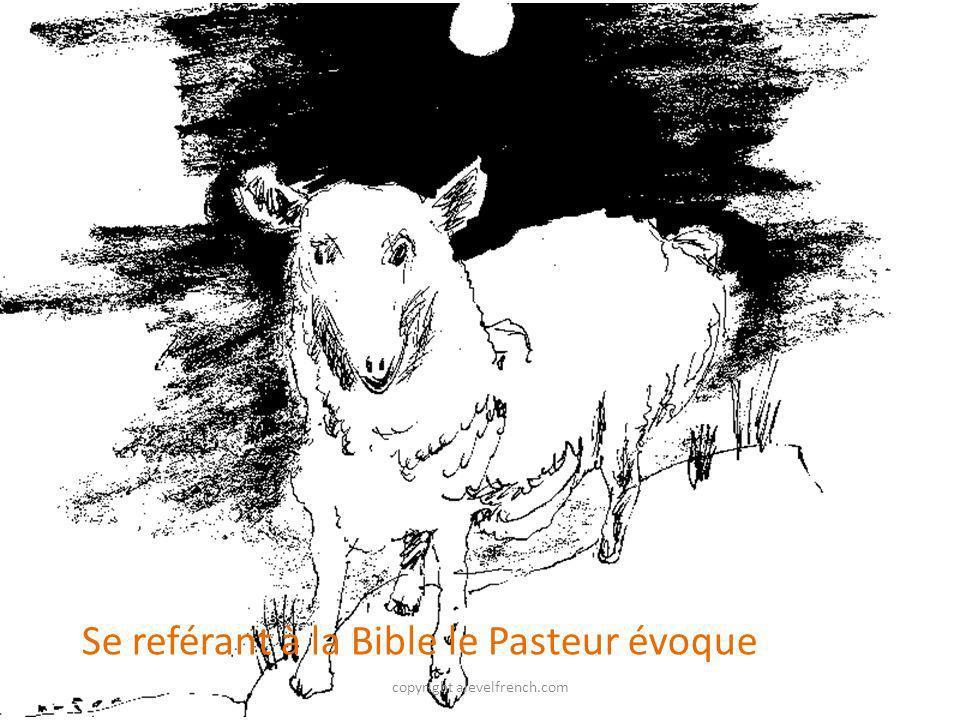 copyright alevelfrench.com Se reférant à la Bible le Pasteur évoque