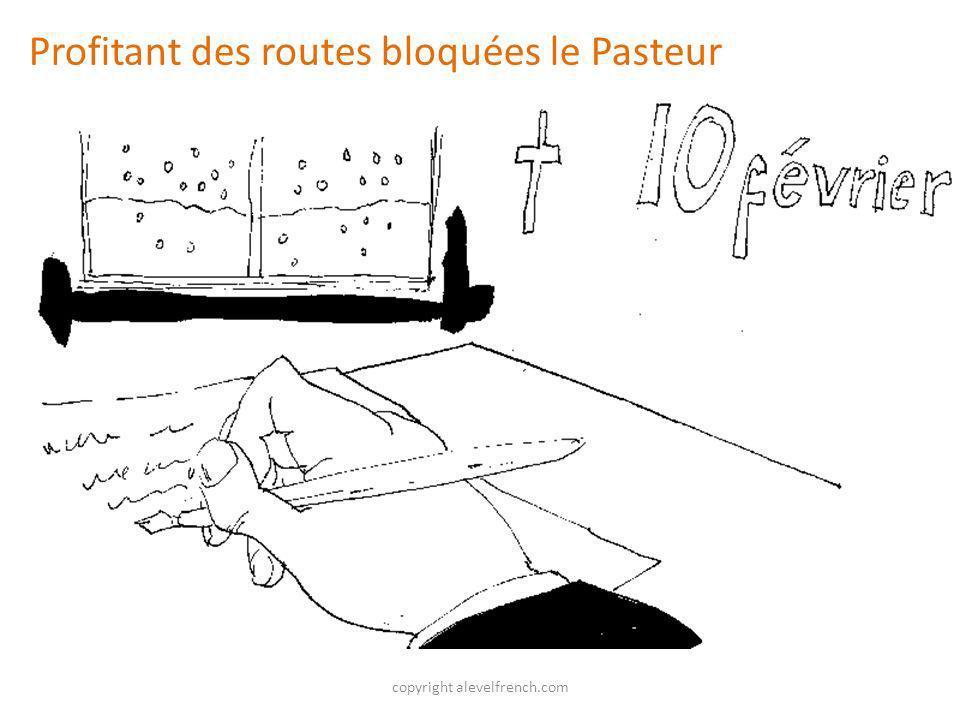 copyright alevelfrench.com Profitant des routes bloquées le Pasteur