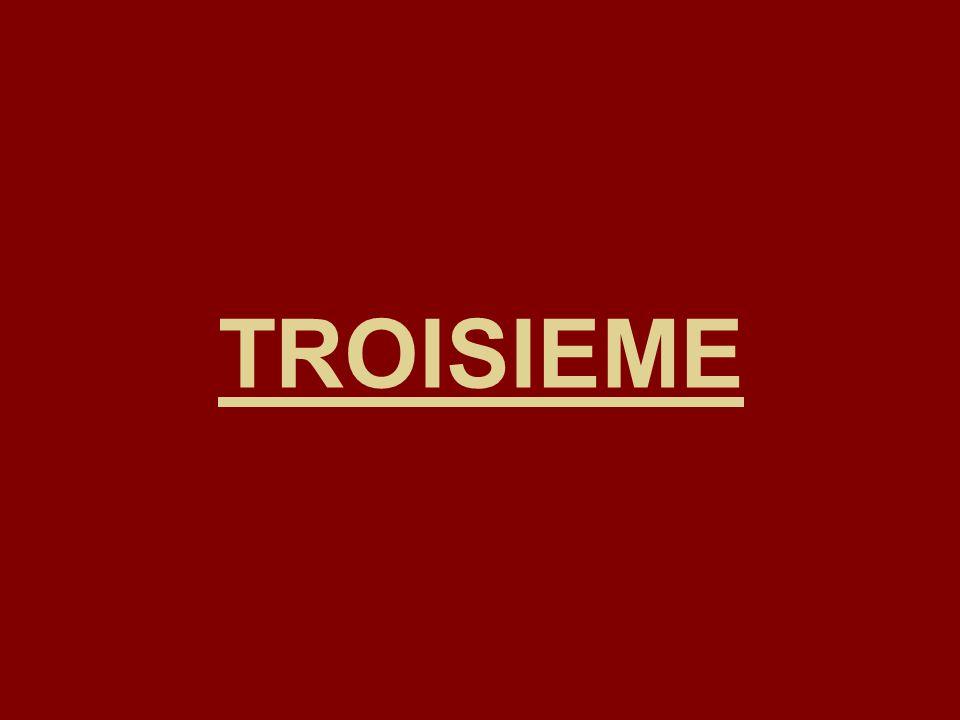 TROISIEME