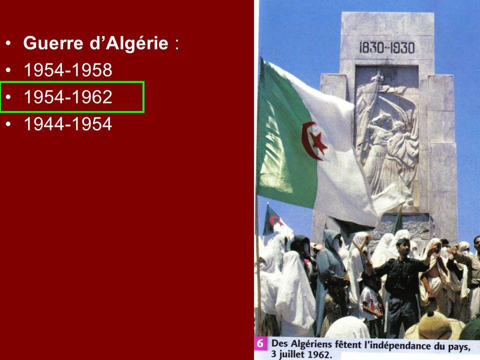 Guerre dAlgérie : 1954-1958 1954-1962 1944-1954