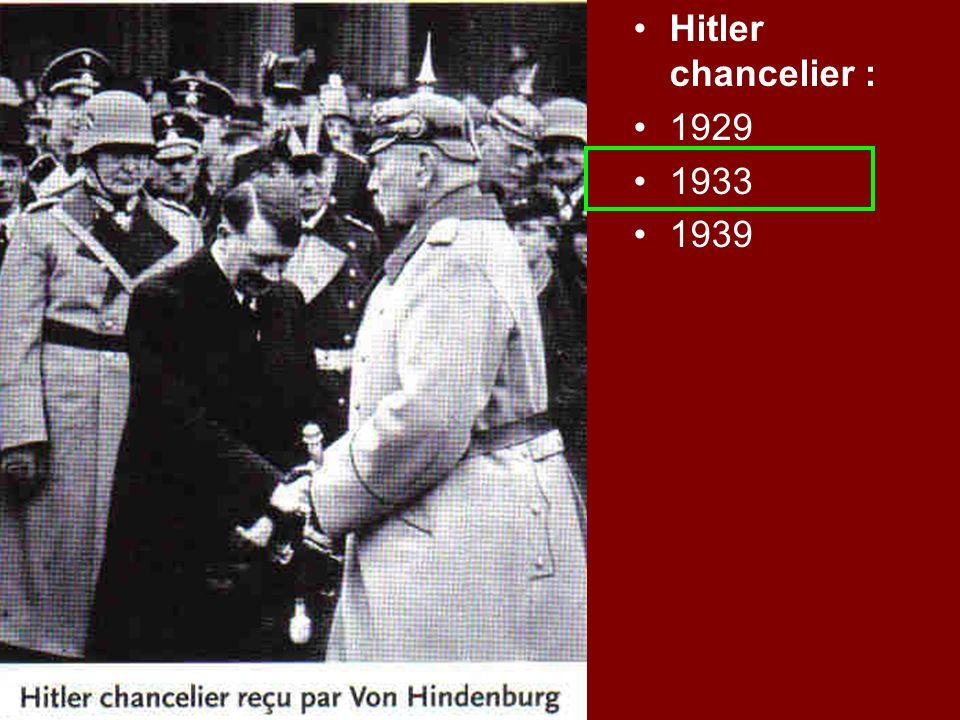 Hitler chancelier : 1929 1933 1939