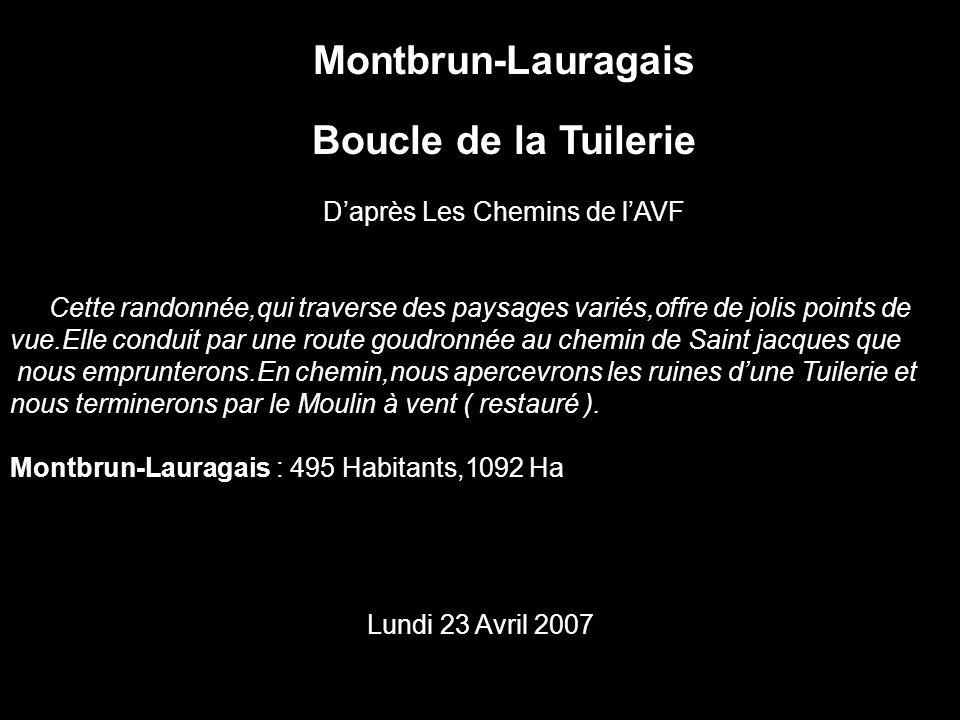 Montbrun-Lauragais Boucle de la Tuilerie Daprès Les Chemins de lAVF Cette randonnée,qui traverse des paysages variés,offre de jolis points de vue.Elle