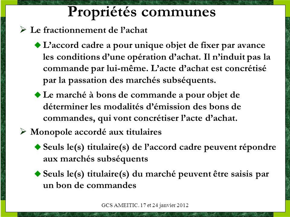 Propriétés communes Le fractionnement de lachat Laccord cadre a pour unique objet de fixer par avance les conditions dune opération dachat. Il ninduit