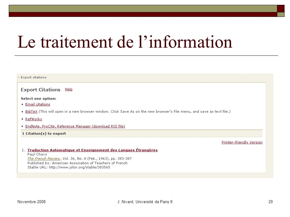 Le traitement de linformation Novembre 2008J. Nivard, Université de Paris 829