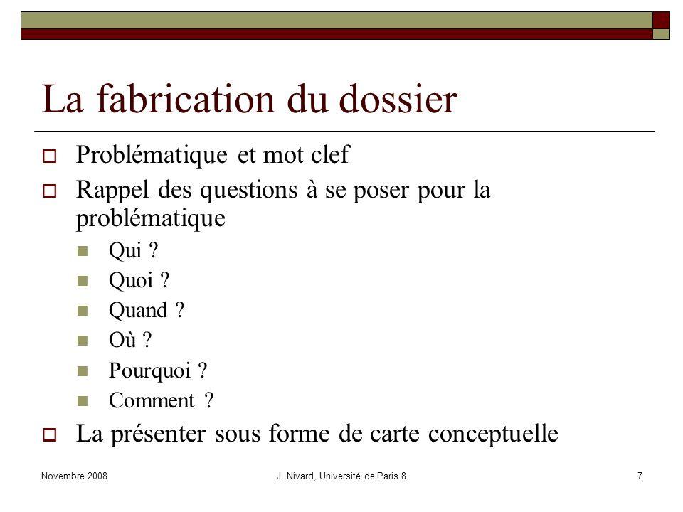Le traitement de linformation Novembre 2008J. Nivard, Université de Paris 828