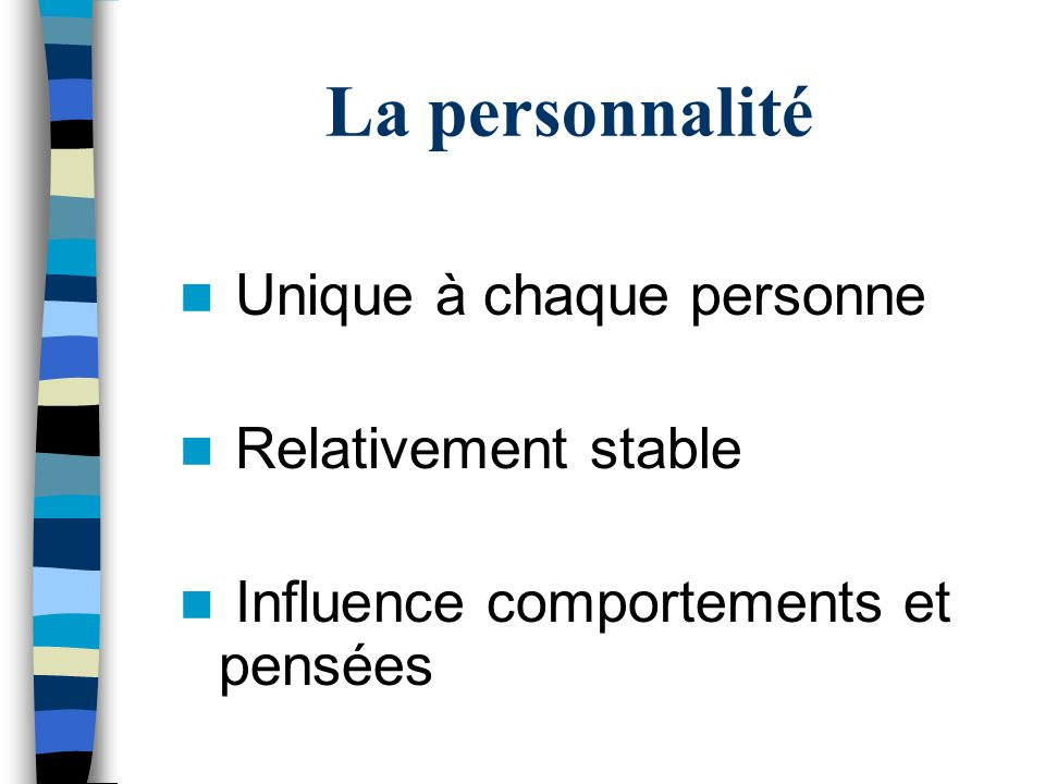 Trois approches Cours 3 La personnalité