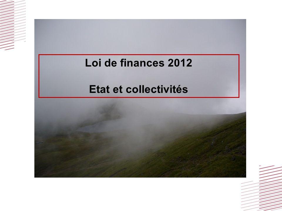 Loi de finances 2012 Etat et collectivités