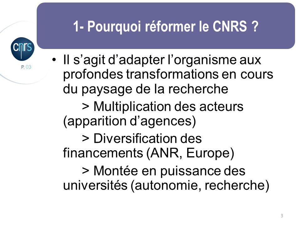 P. 03 3 1- Pourquoi réformer le CNRS .