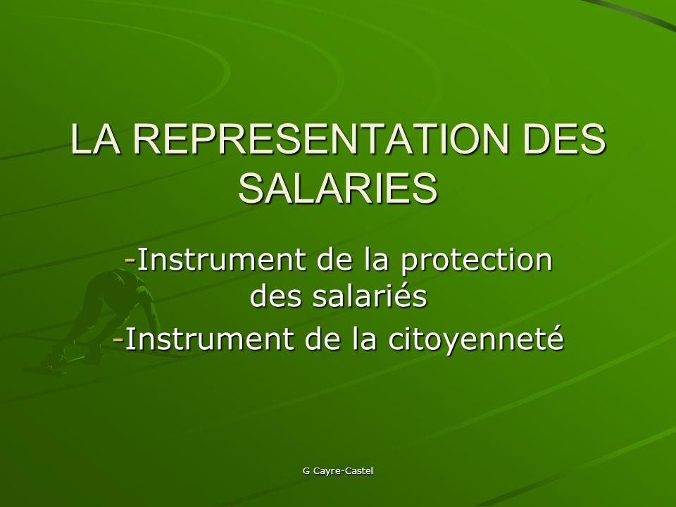 G Cayre-Castel Les moyens Les heures de délégation : idem que pour les délégués du personnel.