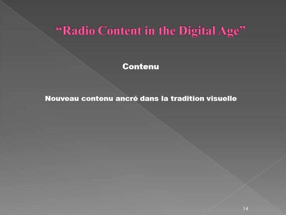 Contenu Nouveau contenu ancré dans la tradition visuelle 14