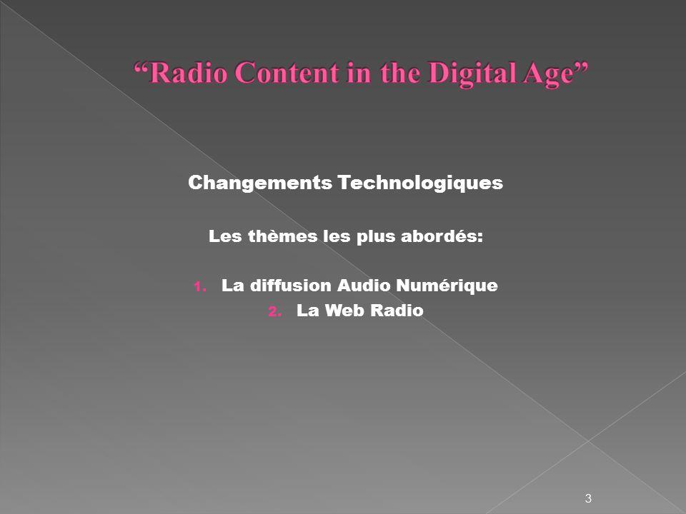 Changements Technologiques Les thèmes les plus abordés: 1.