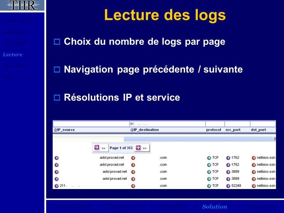 Lecture des logs Choix du nombre de logs par page Navigation page précédente / suivante Résolutions IP et service Outils utilisés Général Insertion Le