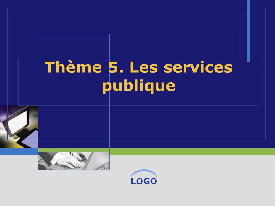 LOGO Thème 5. Les services publique