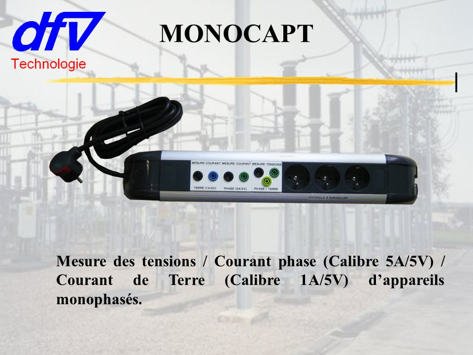 Injection de courants/tensions Fiches SECURA/ESSAILEC permettant linjection de courant Fiches SECURA/ESSAILEC permettant linjection de tension