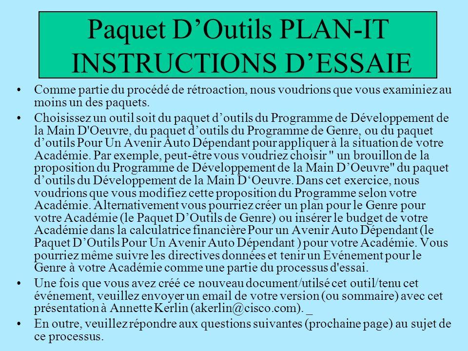 Paquet DOutils PLAN-IT INSTRUCTIONS DESSAIE Comme partie du procédé de rétroaction, nous voudrions que vous examiniez au moins un des paquets.