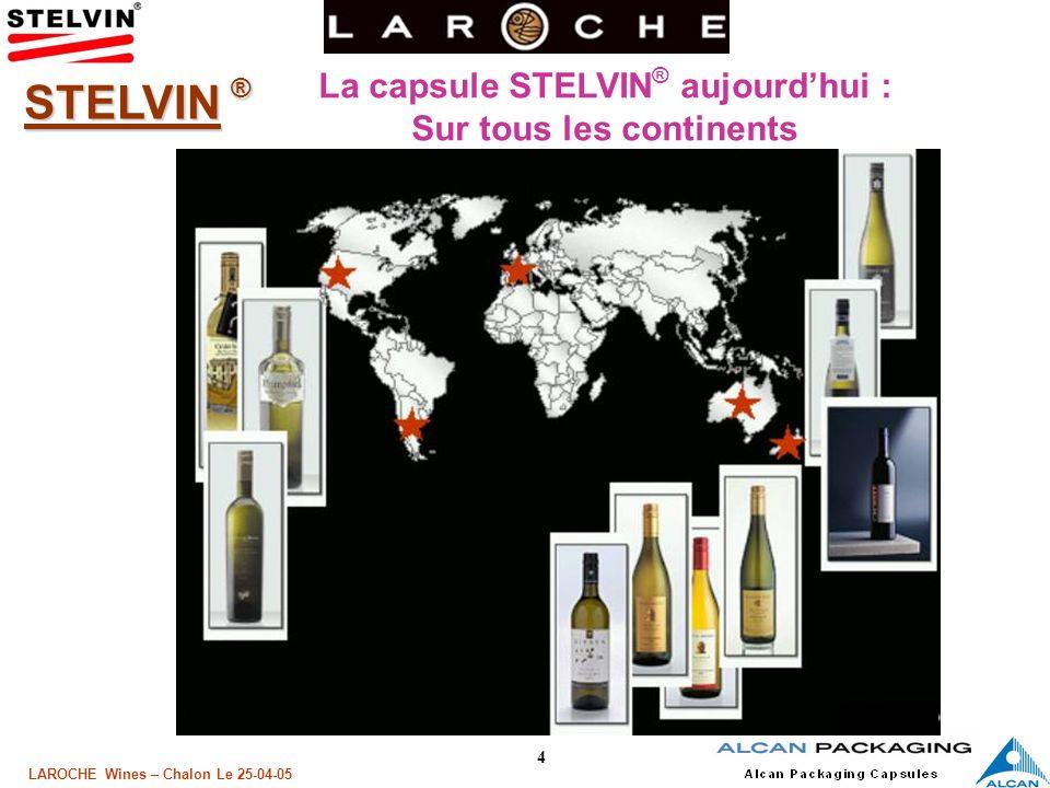 5 LAROCHE Wines – Chalon Le 25-04-05 Le concept Stelvin ®, alors cest quoi .